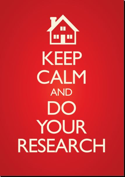 KEEP CALM AND DO YOUR RESEARCH